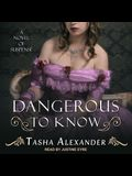 Dangerous to Know Lib/E: A Novel of Suspense