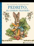 El Cuento Clásico de Pedrito, El Conejo Travieso: A Little Apple Classic (Spanish Edition of Classic Tale of Peter Rabbit)