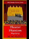 Theater Phantom Mystery