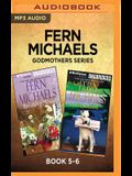 Fern Michaels Godmothers Series: Book 5-6: Breaking News & Classified