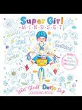 Super Girl Mindset Coloring Book: What Should Darla Do?