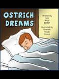 Ostrich Dreams