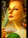 Court Duel: The Crown & Court Duet, Book II