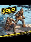 Solo: A Star Wars Story: Train Heist