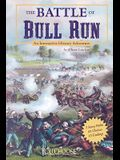The Battle of Bull Run: An Interactive History Adventure (You Choose: History)