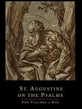 St. Augustine on the Psalms-Two Volume Set