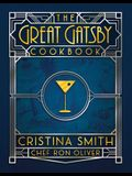 The Great Gatsby Cookbook: Five Fabulous Roaring '20s Parties