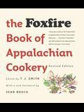 The Foxfire Book of Appalachian Cookery