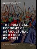 The Political Economy of Agricultural and Food Policies