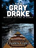 The Gray Drake: Murder on the Au Sable