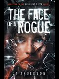 The Face Of A Rogue: A Dystopian Sci-Fi Thriller