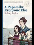 A Papa Like Everyone Else