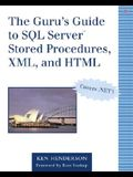 The Guru's Guide to SQL Server(tm) Stored Procedures, XML, and HTML