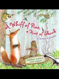 A Whiff of Pine, a Hint of Skunk: A Forest of Poems