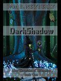 DarkShadow: The Chronicles of Eldershire - Book Two