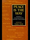 Peace is the Way: Writings on Nonviolence from the Fellowship of Reconciliation