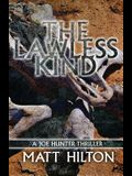 The Lawless Kind