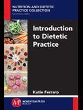 Introduction to Dietetic Practice