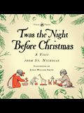 Twas the Night Before Christmas - A Visit from St. Nicholas - Illustrated by Jessie Willcox Smith: With an Introductory Chapter by Clarence Cook