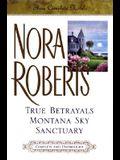 True Betrayals; Montana Sky; Sanctuary: Three Complete Novels