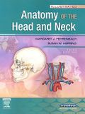 Illustrated Anatomy of the Head and Neck, 3e (Fehrenbach, Illustrated Anatomy of the Head and Neck)