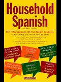 Spanish Household How to Communicate with Your Spanish Employees [With Cassettes]