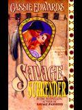 Savage Surrender (Savage (Leisure Paperback))