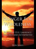 Hunger for Wholeness: Poetry by D.H. Lawrence Selected and Interpreted