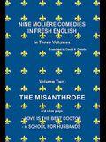 Nine Moliere Comedies in Fresh English: Volume II -The Misanthrope