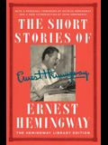 The Short Stories of Ernest Hemingway: The Hemingway Library Collector's Edition
