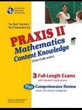 Praxis II Mathematics Content Knowledge Test: Test Code 0061