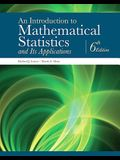 An Introduction to Mathematical Statistics and Its Applications