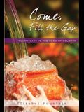 Come, Fill the Gap: 30 Days in the Song of Solomon
