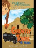 Ghostly Tours: A Pameroy Mystery in Texas