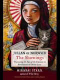 Julian of Norwich: The Showings: Uncovering the Face of the Feminine in Revelations of Divine Love