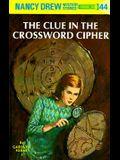 Nancy Drew 44: The Clue in the Crossword Cipher