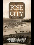 The Rise of the City, 1878-1898
