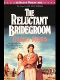The Reluctant Bridegroom (The House of Winslow #7)