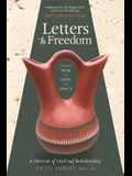 Letters to Freedom: From Fear to Love to Grace