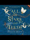 All the Stars and Teeth Lib/E