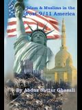 Islam & Muslims in the Post-9/11 America