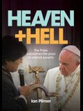 Heaven and Hell: The Pope condemns the poor to eternal poverty