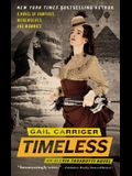 Timeless (The Parasol Protectorate, No. 5)