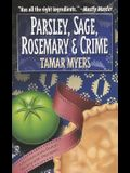 Parsley, Sage, Rosemary and Crime: A Pennsylvania Dutch Mystery with Recipes
