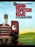 El Gran Tractor Rojo Y La Pequeña Aldea