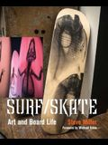 Surf /Skate: Art and Board Life