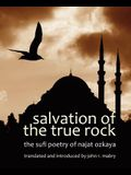 Salvation of the True Rock: The Sufi Poetry of Najat Ozkaya