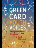 Immigration Stories from Upstate New York High Schools: Green Card Youth Voices