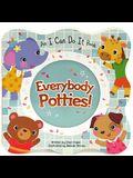 Everybody Potties: Shaped Board Book Down Spec