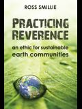Practicing Reverence: An Ethic for Sustainable Earth Communities
